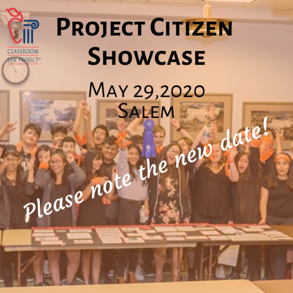 Project Citizen Showcase - May 29, 2020. Please note the new date!