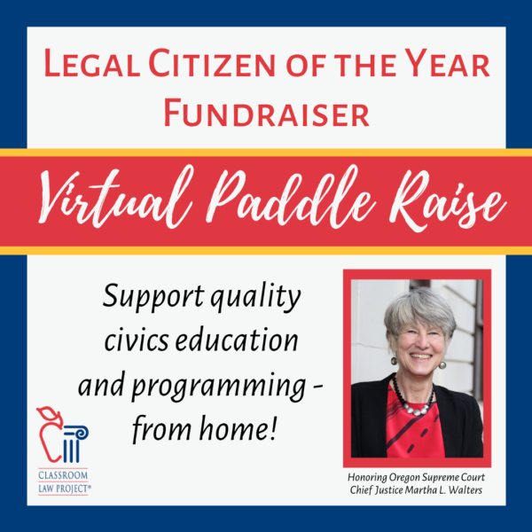 Support Classroom Law Project in our Virtual Paddle Raise!