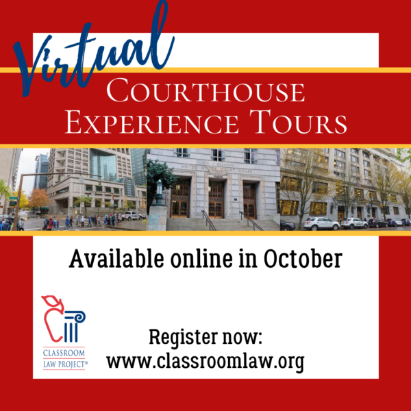 Virtual Courthouse Experience Tours available in October 2020.