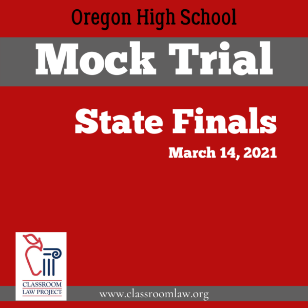 2021 Oregon High School Mock Trial State Finals March 14, 2021