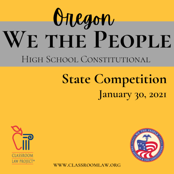 Oregon We the People State Competition January 31, 2021