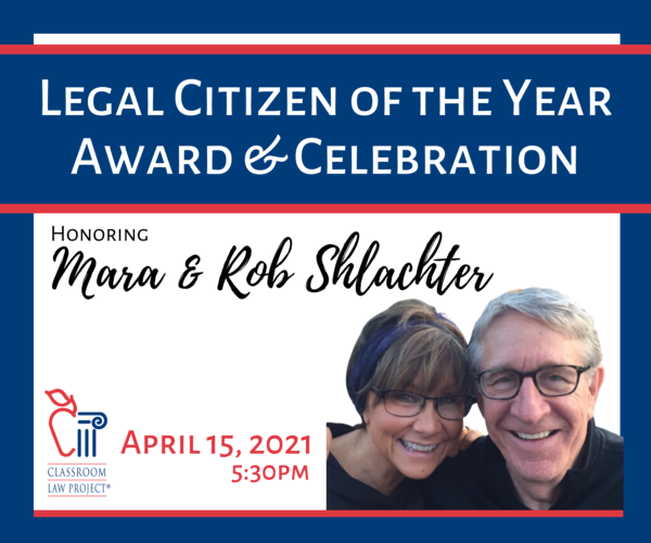 2021 Legal Citizen of the Year honorees Mara & Rob Shlachter