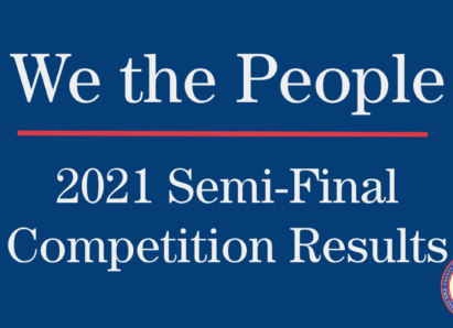 We the People 2021 Semi-Final Competition Results